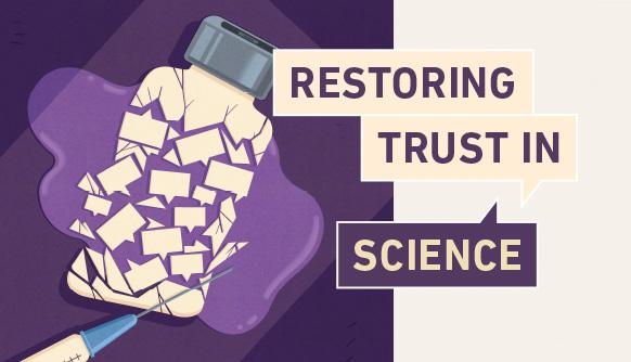 Restoring Trust in Science