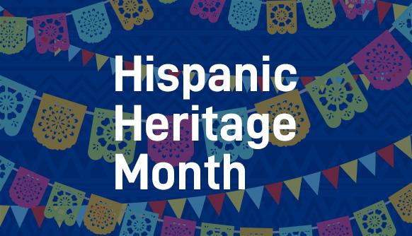 Celebrate Hispanic Heritage Month 2021