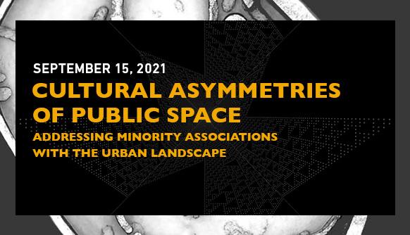 Cultural Asymmetries of Public Space