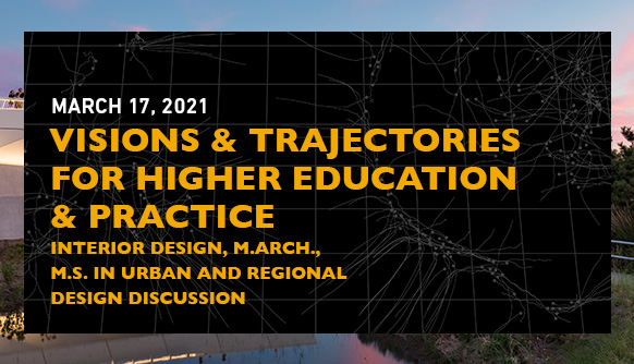 Visions & Trajectories For Higher Education & Practice